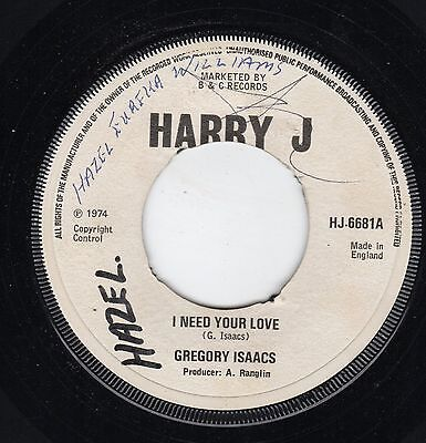 """"""" I NEED YOUR LOVE. """" gregory isaacs. HARRY J 7in 1974."""