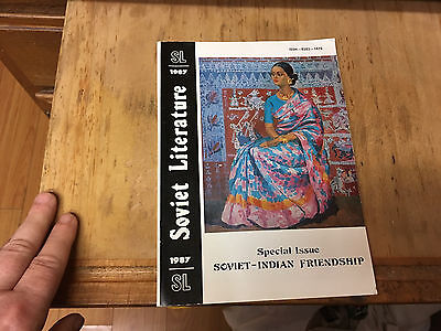 Soviet Literature Magazine 1987; Soviet -Indian Friendship, 191 pgs in English