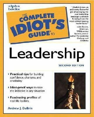 The Complete Idiot's Guide to Leadership 2nd Edition