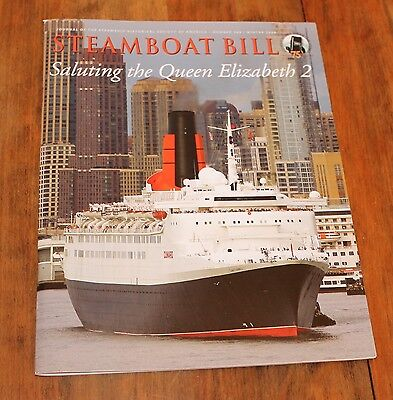 STEAMBOAT BILL - Winter 2008 - Cover Photo RMS QUEEN ELIZABETH 2 Farewell