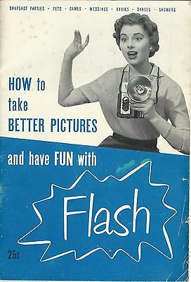 1954 Booklet Sylvania Electric How To Take Better Pictures & Have Fun With Flash