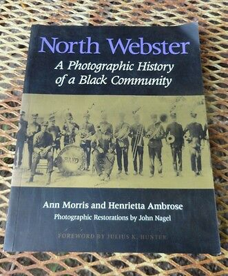St. Louis Mo. North Webster Photographic History of a Black Community Signed