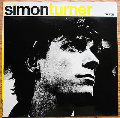 SIMON TURNER S/T UK Vinyl LP Creation CRELP 064 NM/EX+ 1990 King Of Luxembourg