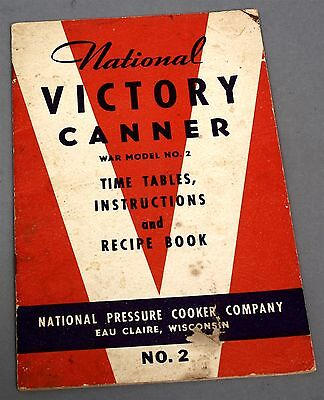 1940's WWII NATIONAL PRESSURE COOKER CO VICTORY CANNER Booklet War Model 2