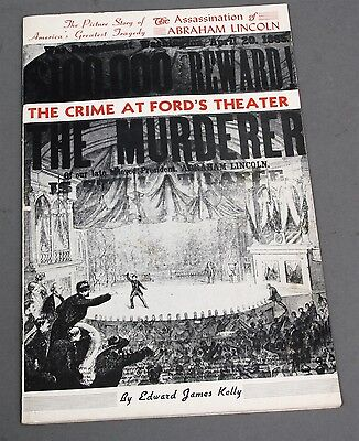 1944 Booklet Assassination of Lincoln Crime at Ford's Theater by Edward Kelly