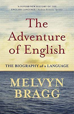 The Adventure of English by Melvyn Bragg | Paperback Book | 9780340829936 | NEW