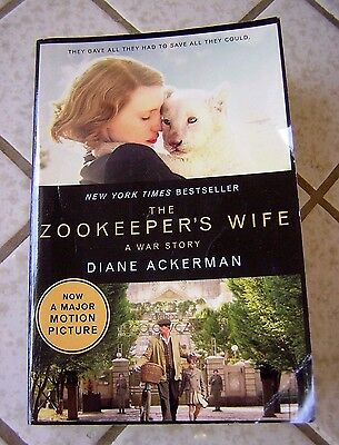 The Zookeeper's Wife by Diane Ackerman (2007, Paperback)