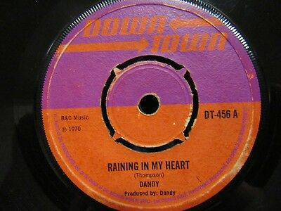 """DANDY """"Raining In My Heart""""  7"""" Single - Downtown Records DT-456"""