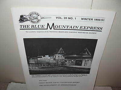 The Blue Mountain Express Magazine Vol 20 #1 1991  Western Maryland Rr Hist Soc