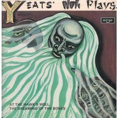 YEATS NOH PLAYS At The Hawk's Well The Dreaming Of The Bones LP VINYL UK Argo