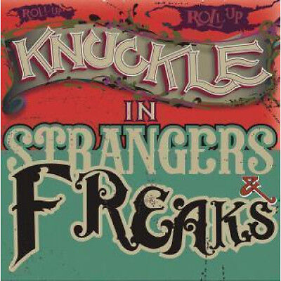 """KNUCKLE Strangers And Freaks 12"""" VINYL UK Knuckle 2017 6 Track EP In Picture"""