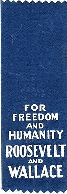 1940 Franklin D. Roosevelt and Wallace Original Campaign Ribbon