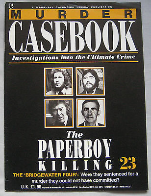 Murder Casebook Issue 23 - The Paperboy Killing :The 'Bridgewater Four'
