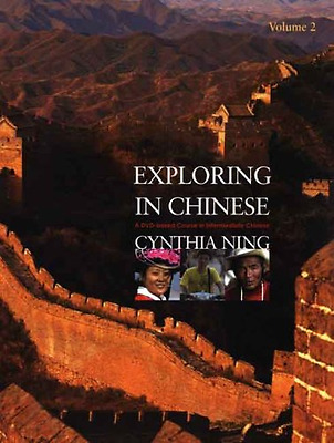 Exploring in Chinese: A Second-year Curriculum: v. 2 - Paperback NEW Ning, C 200