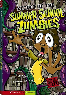 Secret of the Summer School Zombies (Graphic Sparks) - Paperback NEW Nickel, Sco