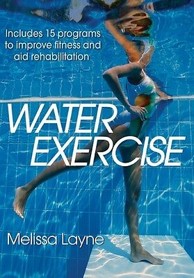 Water Exercise (Paperback), Layne, Melissa, 9781450498142