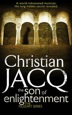 The Son of Enlightenment (THE MOZART SERIES), Jacq, Christian, New Book