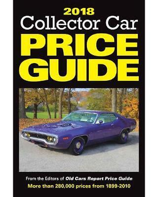 2018 Collector Car Price Guide: From the Editors of Old Cars Report Price Guide