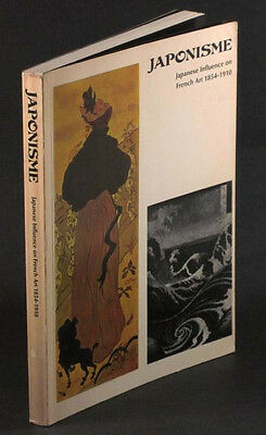 Japonism- Japanese Influence on French Art 1854-1910 - Exhibition Catalog