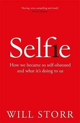 NEW Selfie By Will Storr Paperback Free Shipping