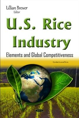 U.S. Rice Industry (Agriculture Issues and Policies) (Hardcover),...