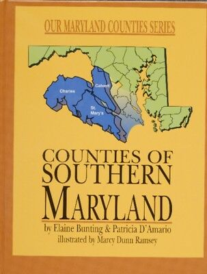 Counties of Southern Maryland (Our Maryland Counties Series) (Har...