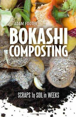 Bokashi Composting by Footer, Diego | Paperback Book | 9780865717527 | NEW