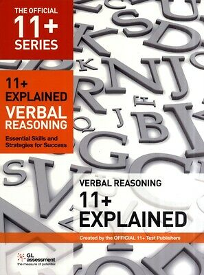 11+ Explained: Verbal Reasoning: Essential Skills and Strategies for Success (T.