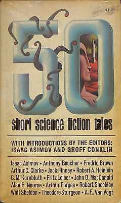 FIFTY SHORT SCIENCE FICTION TALES, Edited By Isaac Asimov, Groff Conklin, Good C