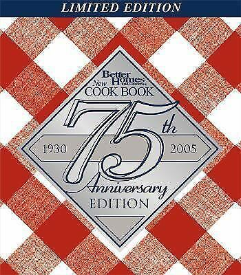 Better Homes and Gardens New Cook Book, 75th Anniversary Edition by Better Home