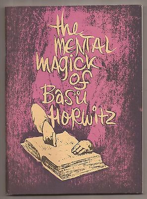 THE MENTAL MAGICK OF BASIL HORWITZ Volume 1 - 1981 1st edition