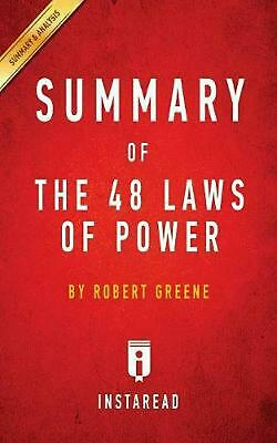 Summary of The 48 Laws of Power: by Robert Greene | Includes Analysis: By Robert
