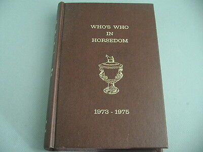 Who's Who In Horsedom 1973-1975  Book Saddlebreds Hackneys Hard Cover Book