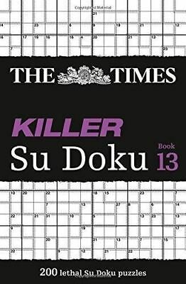 The Times Killer Su Doku: 200 Challenging Puzzles from the Times Su Doku:...