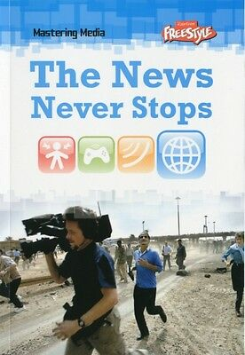 The News Never Stops (Mastering Media) (Paperback), DiConsiglio, . 9781406220377