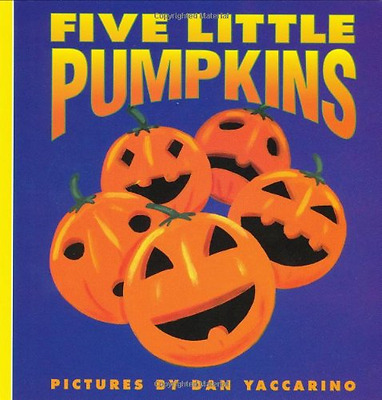 Five Little Pumpkins (Harper Growing Tree) - Board book NEW Yaccarino, Dan 1998-