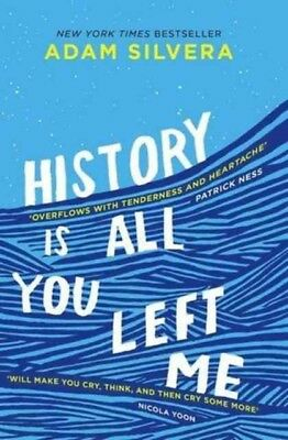 History Is All You Left Me, Silvera, Adam, 9781471146183