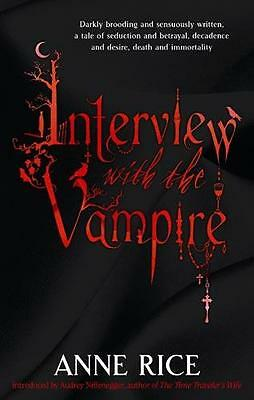 Interview With The Vampire: Number 1 in series (Vampire Chronicle. 9780751541977