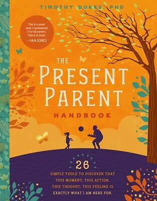 Present Parent Handbook, Dukes, Timothy, PhD, 9781945547133