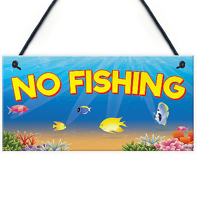 No Fishing Aquarium Fish Tank Pond Garden Gift Hanging Plaque Friend Home Sign