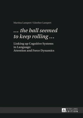 The Ball Seemed to Keep Rolling ...: Linking Up Cognitive Systems...