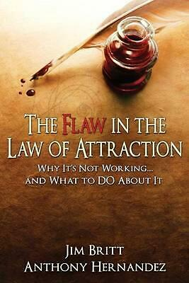 The Flaw in the Law of Attraction by Jim Britt (English) Paperback Book Free Shi