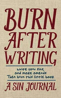 Burn After Writing: A Sin Journal by Christian Michael (English) Paperback Book