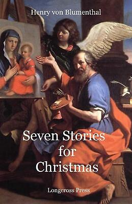 Seven Stories for Christmas by Henry Von Blumenthal (English) Paperback Book Fre