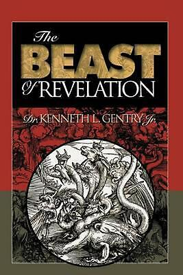 The Beast of Revelation by Kenneth L. Gentry (English) Paperback Book Free Shipp