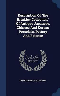 Description of the Brinkley Collection of Antique Japanese, Chinese and Korean P