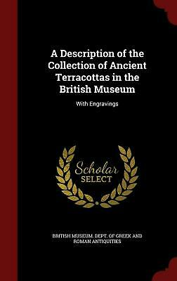 A Description of the Collection of Ancient Terracottas in the British Museum: Wi