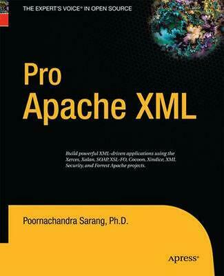 Pro Apache Xml by Poornachandra Sarang (English) Paperback Book Free Shipping!