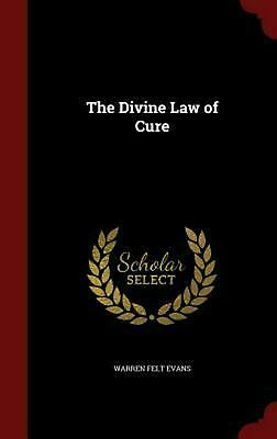 The Divine Law of Cure by Warren Felt Evans (English) Hardcover Book Free Shippi