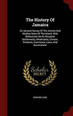 The History of Jamaica by Edward Long Hardcover Book (English)